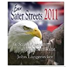 Even Safer Streets 2011