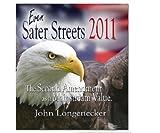 Even Safer Streets 2011