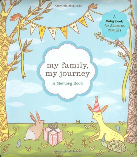 My Family, My Journey: A Baby Book For Adoptive Families front-17510