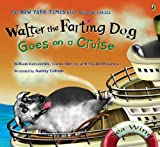 img - for Walter the Farting Dog Goes on a Cruise book / textbook / text book