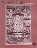 img - for Before Guadalupe: The Virgin Mary in Early Colonial Nahuatl Literature (IMS Monograph) by Louise M. Burkhart (2001-01-01) book / textbook / text book