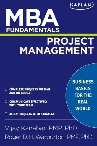 MBA Fundamentals Project Management (Kaplan MBA...