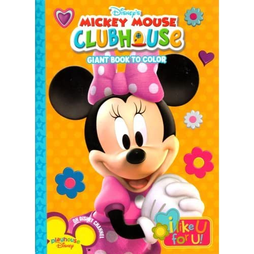 Disney's Mickey Mouse Clubhouse Giant Book to Color ~ I