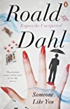 Someone Like You by Dahl, Roald (2011) Paperback