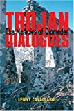 img - for Trojan Dialogues by Lenny Cavallaro (2003-03-01) book / textbook / text book