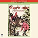 Pretty Polly (       UNABRIDGED) by Dick King-Smith Narrated by Jane Asher