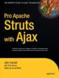 img - for Pro Apache Struts with Ajax (Expert's Voice in Java) book / textbook / text book