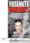 The Yosemite Murders (True Crime) [Edizione Kindle]