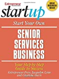 img - for Start Your Own Senior Services Business book / textbook / text book
