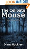 The Celibate Mouse
