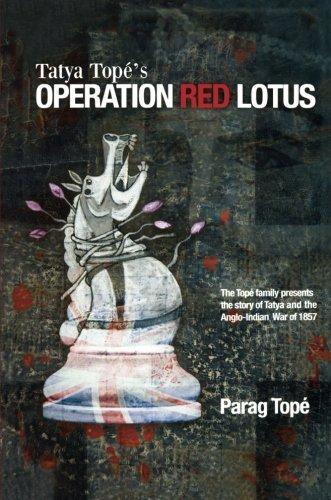 Tatya Tope's Operation Red Lotus