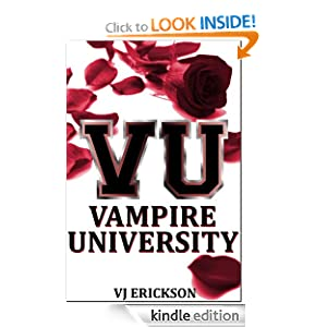 Kindle Daily Deal: Vampire University (Book One in the Vampire University Series), by VJ Erickson. Publication Date: June 17, 2012