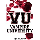 Vampire University (Book One in the Vampire University Series) ~ VJ Erickson