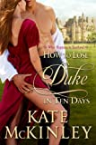 How to Lose a Duke in Ten Days (What Happens in Scotland Book 1)