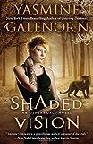 Shaded Vision (An Otherworld Novel) (0515150355) by Galenorn, Yasmine