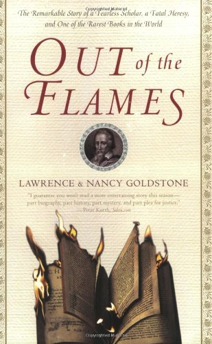 Out of the Flames: The Remarkable Story of a Fearless...
