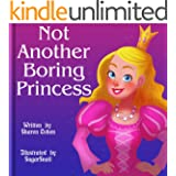 Not Another Boring Princess (English Edition)