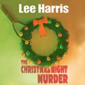 The Christmas Night Murder: A Christine Bennett Mystery | [Lee Harris]