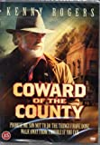 Coward of the County -DVD - by Dick Lowry with Ana Alicia and Ned Bridges . Freight Class A »