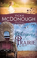 Whispers On The Prairie (Pioneer Promises Series, Volume 1)
