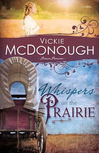 Image of Whispers On The Prairie (Pioneer Promises Volume 1)