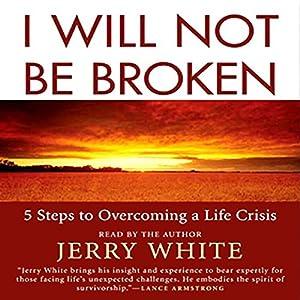 I Will Not Be Broken Audiobook