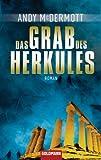 Das Grab des Herkules: Roman (German Edition)