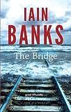 Iain Banks The Bridge