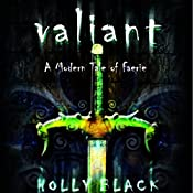 Valiant: A Modern Tale of Faerie | Holly Black