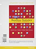 img - for Business Statistics: A First Course, Student Value Edition (6th Edition) book / textbook / text book