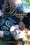 img - for His Heart's Desire (Loving Hearts Book 1) book / textbook / text book