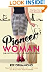 Pioneer Woman: Girl Meets Cowboy - A...