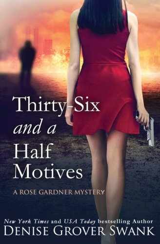 Thirty-Six and a Half Motives: Rose Gardner Mystery #9 (Volume 9)