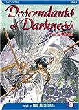 Descendants of Darkness: Yami no Matsuei, Vol. 9 (1421501716) by Matsushita, Yoko