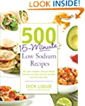 500 15-Minute Low Sodium Recipes: Fas...