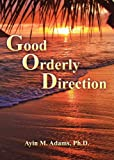 img - for Good Orderly Direction book / textbook / text book
