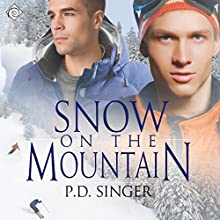 Snow on the Mountain (       UNABRIDGED) by P. D. Singer Narrated by Finn Sterling