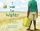 img - for I Walk for Water book / textbook / text book