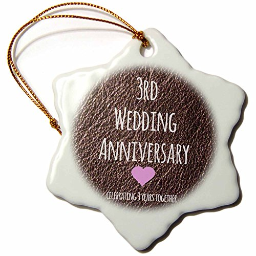 3dRose orn_154430_1 3rd Wedding Anniversary gift Leather Celebrating 3 Years Together Snowflake Porcelain Ornament, 3-Inch