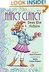Fancy Nancy: Nancy Clancy Sees the Fu...