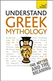 img - for Understand Greek Mythology A Teach Yourself Guide book / textbook / text book