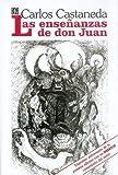 Carlos Castaneda Las Ensenanzas de Don Juan