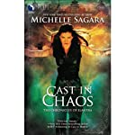Cast in Chaos: Chronicles of Elantra, Book 6 (       UNABRIDGED) by Michelle Sagara Narrated by Khristine Hvam