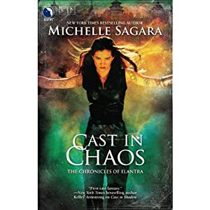 Cast in Chaos: Chronicles of Elantra, Book 6 | [Michelle Sagara]