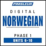 Norwegian Phase 1, Unit 06-10: Learn to Speak and Understand Norwegian with Pimsleur Language Programs | Pimsleur