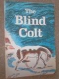 Blind Colt (0590015400) by Rounds, Glen