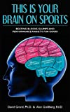 img - for This is Your Brain on Sports: Beating Blocks, Slumps and Performance Anxiety for Good! book / textbook / text book