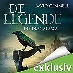 Die Legende (Die Drenai Saga 1) | David Gemmell