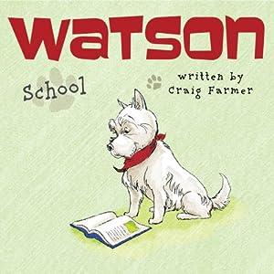 Watson: School Audiobook