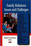 img - for Family Relations Issues and Challenges book / textbook / text book